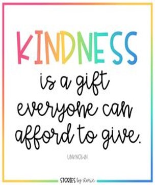 Kindness poster saying Kindness is a gift everyone can afford to give.